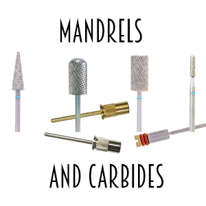 Mandrels & Carbides